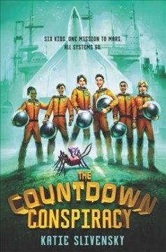 The countdown conspiracy / Katie Slivensky.