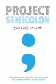 Project Semicolon : your story isn