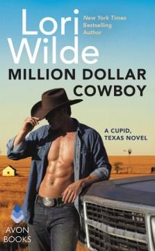 Million Dollar Cowboy, by Lori Wilde