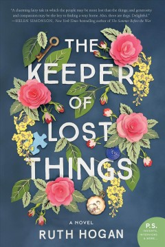 """Keeper of Lost Things""-Ruth Hogan"