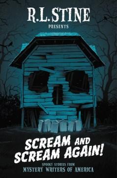 Scream and Scream Again  -R.L. Stine