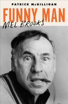 Funny Man Mel Brooks By Patrick McGilligan