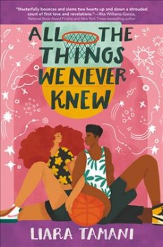All The Things We Never Knew by Liara Tamani