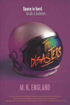 The Disasters by M.K. England