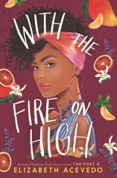 With the Fire on High, book cover