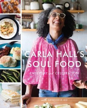 Carla Hall's Soul Food Everyday and Celebration, portada del libro