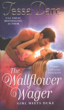 The wallflower wager / Tessa Dare.