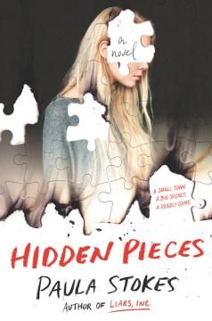 book cover, Hidden Pieces, by Paula Stokes