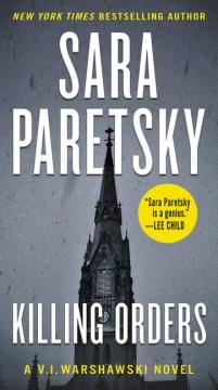 Killing orders / Sara Paretsky.