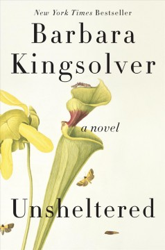 Unsheltered – Barbara Kingsolver
