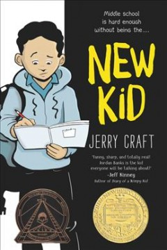 New kid / Jerry Craft ; with colors by Jim Callahan.