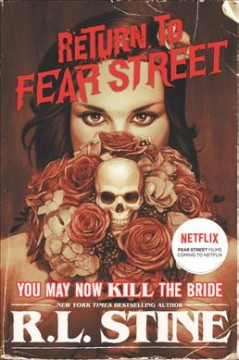 You May Now Kill the Bride by R. L. Stine