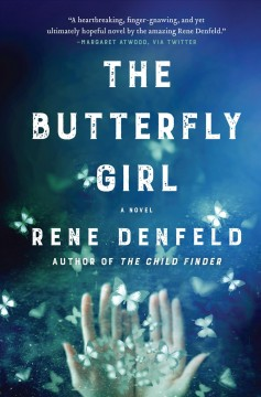 """""""Butterfly Girl""""by Rene Denfeld"""