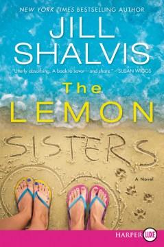 The Lemon sisters : a novel Jill Shalvis