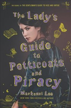 The Lady's Guide to Petticoats and Piracy, book cover