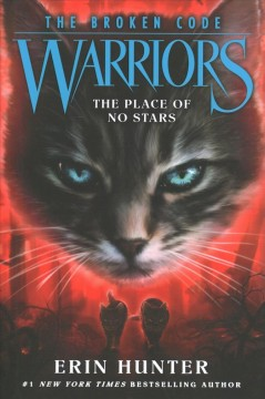 The place of no stars by Erin Hunter ; map art by Dave Stevenson ; interior art by Owen Richardson.