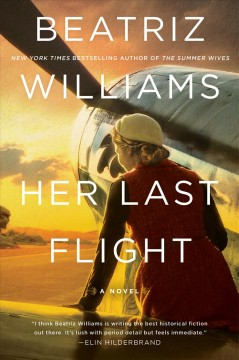The Last Flight by Beatriz Williams