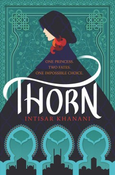 Thorn by Intisar Khanani (ebook)