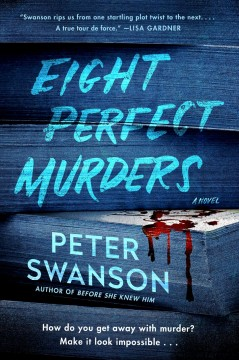 """8 Perfect Murders "" - Peter Swanson"