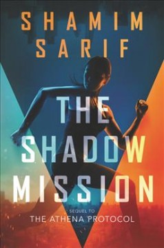 The Shadow Mission by Shamim Sarif