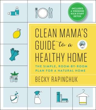 Clean Mama's Guide to A Healthy Home, portada del libro