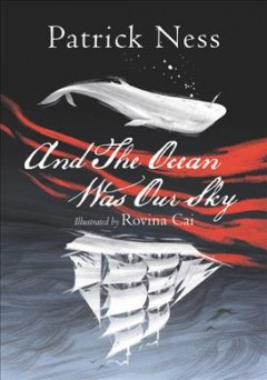And the Ocean Was Our Sky, book cover