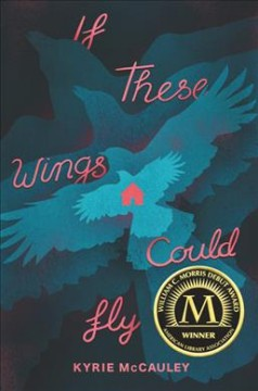 If These Wings Could Fly, written by Kyrie McCauley