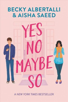 Yes, No, Maybe So by Becky Albertalli
