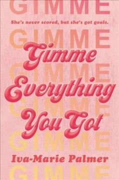Gimme Everything You Got, book cover