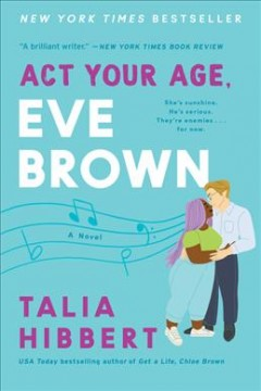 Act Your Age, Eve Brown: A Novel