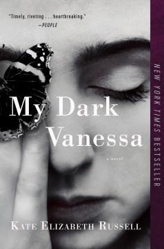 My Dark Vanessa – Kate Elizabeth Russell