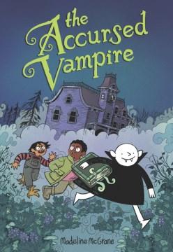 The accursed vampire by Madeline McGrane.