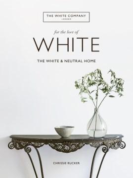 For the Love of White, portada del libro