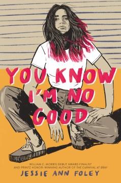 You Know I'm No Good, book cover