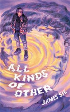 All Kinds of Other by James Sie