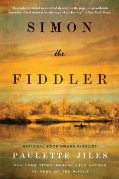 Simon the Fiddler – Paulette Jiles