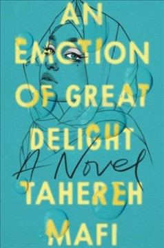 An Emotion of Great Delight by Tahareh Mafi