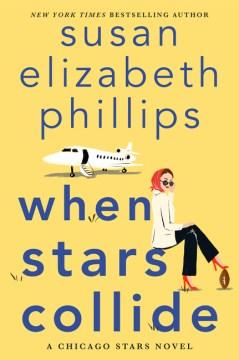When stars collide by Susan Elizabeth Phillips.