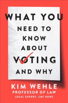 What You Need to Know About Voting and Why, book cover