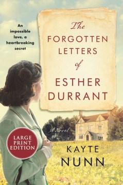 The forgotten letters of Esther Durrant Kayte Nunn