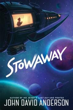 Stowaway by John David Anderson.