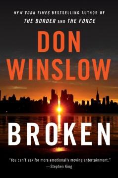 Broken : six short novels / Don Winslow.