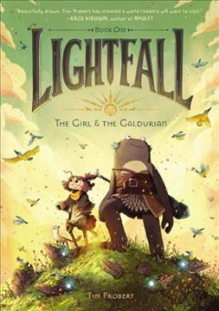 Lightfall. Book one, The girl & the Galdurian / Tim Probert.