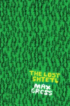 """""""The Lost Shtetl"""" - Max Gross"""