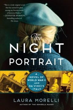"""Night Portrait: a novel of World War II and Da Vinci"