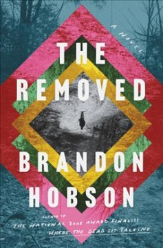 The removed / Brandon Hobson.