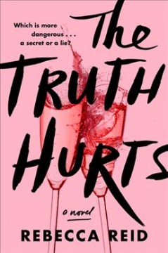 The Truth Hurts by Rebecca Reid