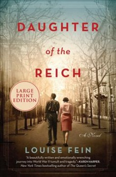 """Daughter of the Reich"" - Louise Fein"