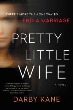 Pretty little wife / Darby Kane.