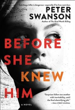 Before she knew him / Peter Swanson.
